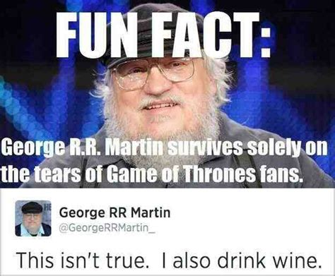 George Rr Martin Meme - the top ten george rr martin memes page 3 of 10