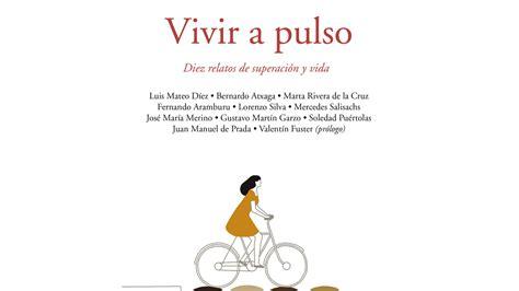libro a pulso vivir a pulso libro solidario para luchar contra el c 225 ncer infantil