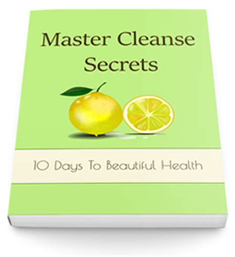 Clean Start Detox Side Effects by The Master Cleanse Book Everyone S Raving About