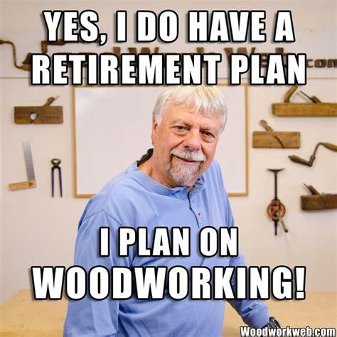 woodworking memes images  pinterest meme