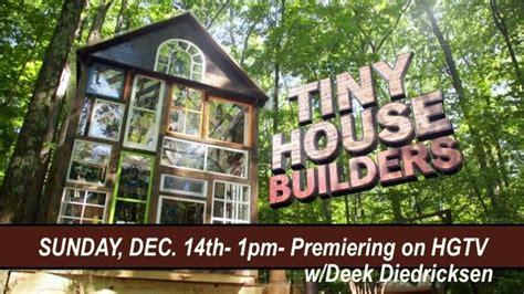 tiny houses tv show tiny house builders tv show on hgtv w deek diedricksen