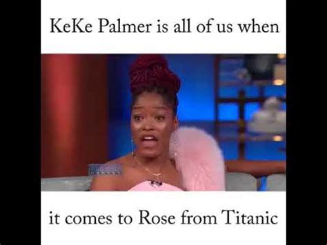 Keke Meme - keke palmer got beef w rose from titanic youtube