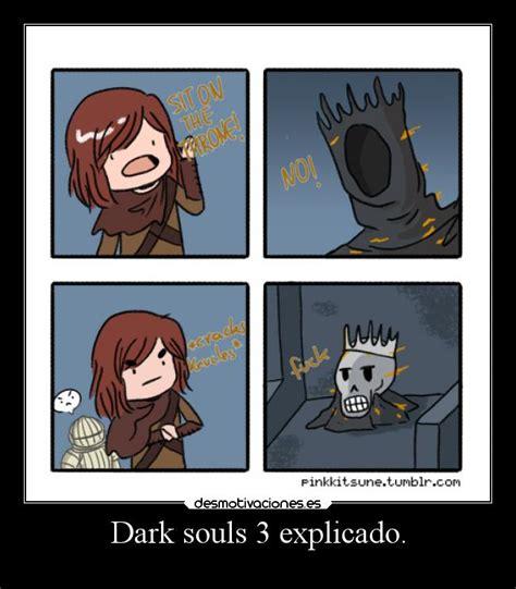 Dark Souls 2 Meme - im 225 genes y carteles de darksouls pag 2 desmotivaciones