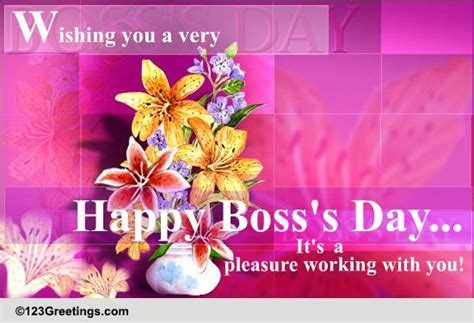Pleasure Working With You  Free Happy Boss's Day eCards