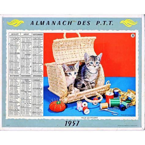 Calendrier De 1957 Calendrier Almanach Des Ptt 1957 Chiens Et Chats Oberthur