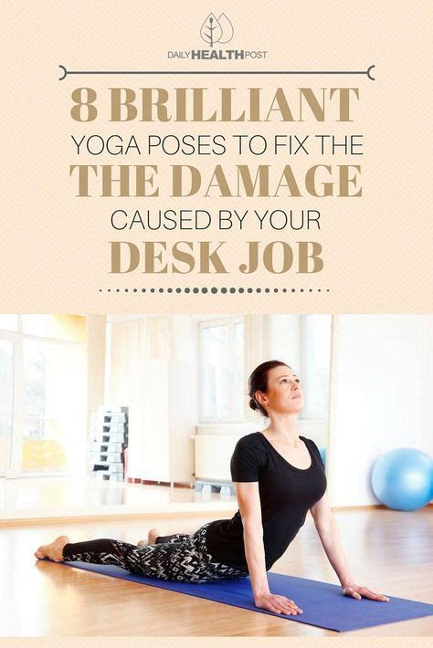 Poses To Do At Your Desk by These 8 Brilliant Poses Will Fix The Damage Your Desk