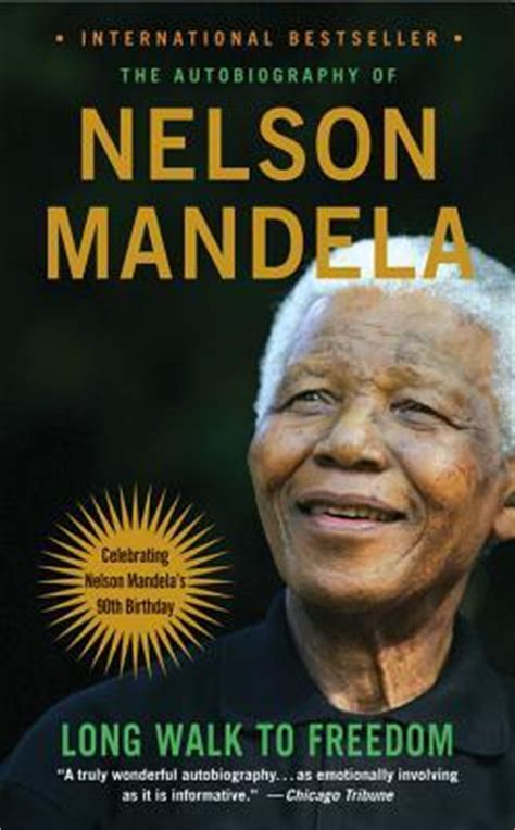 autobiography of nelson mandela book long walk to freedom the autobiography of nelson mandela