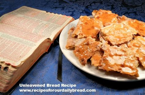 food recipes leavened and unleavened bread 17 best images about communion bread recipes on