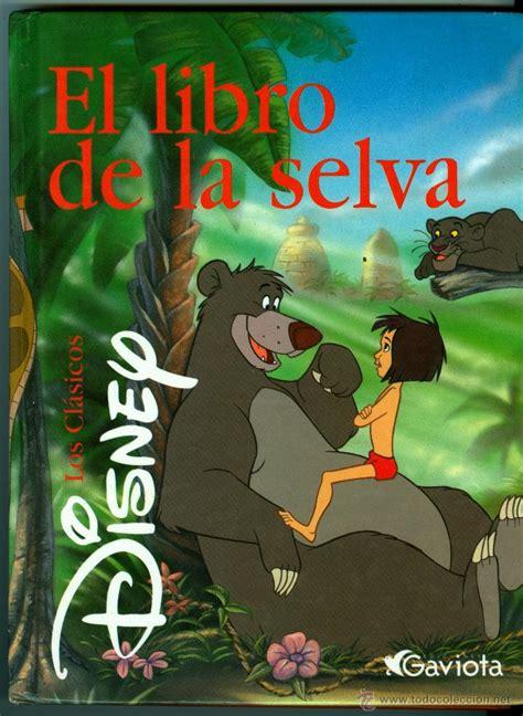 libro la selva el libro de la selva los clasicos de disney e comprar libros de cuentos en todocoleccion