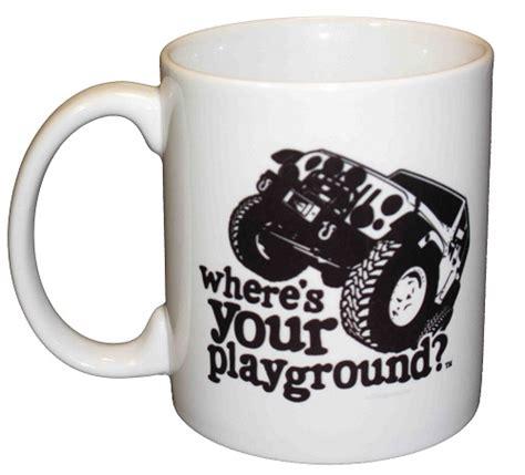 Jeep Coffee Mug All Things Jeep Where S Your Playground Jk Coffee Mug