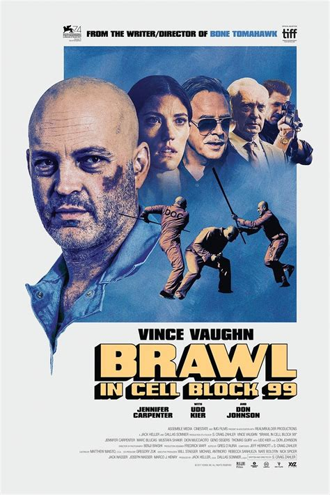 Blockers Poster Brawl In Cell Block 99 At Filmbar Times Tickets