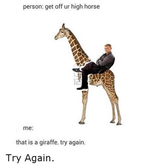 High Horse Meme - 25 best memes about high horse high horse memes