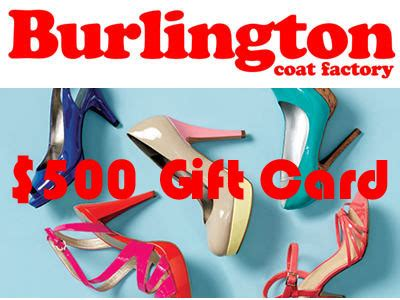 Burlington Coat Factory Sweepstakes - www burlingtoncoatfactory com sweepsbcf win a 500 burlington coat factory gift
