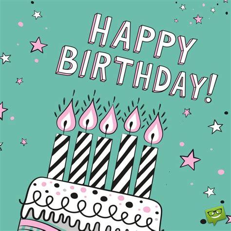 The Best Way To Wish Happy Birthday Creative Ways To Say Happy Birthday