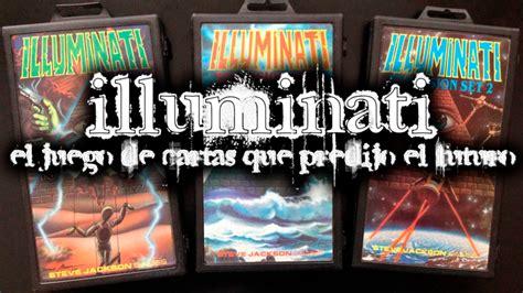 el juego de illuminati el juego de cartas que predijo el futuro youtube