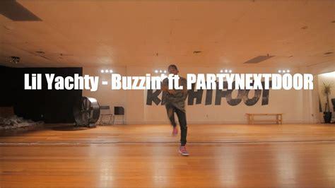 buzzin lil yachty lil yachty buzzin ft partynextdoor
