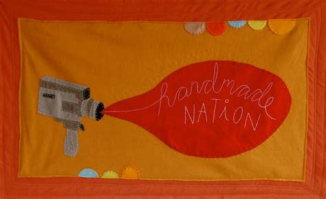 Handmade Nation Documentary - handmade nation