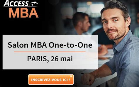 Access Mba by Access Mba Le Salon Des Meilleurs Mba 224 Frenchweb Fr