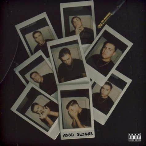 mood swings in boys elijah the boy mood swings album stream home of hip