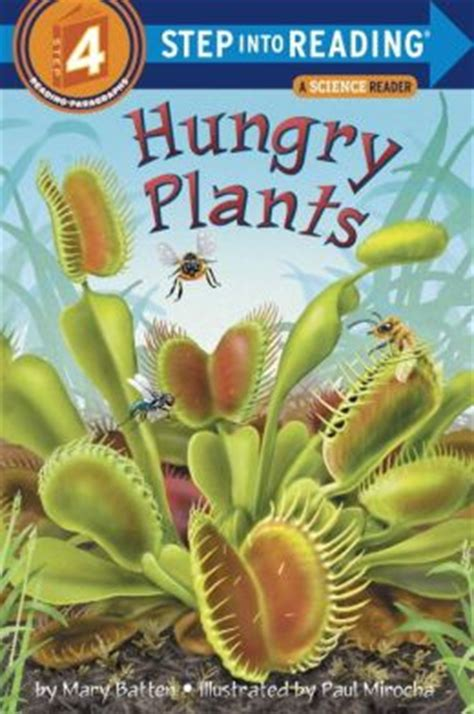 Hungry Plants Step Into Reading Book Series A Step 4