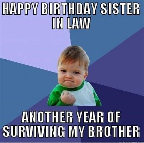 Birthday Memes For Sister - happy birthday sister in law quotes and meme hubpages