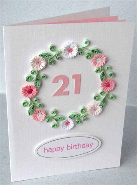 How To Make Paper Cards For Birthday - 21st birthday card paper quilling flowers by