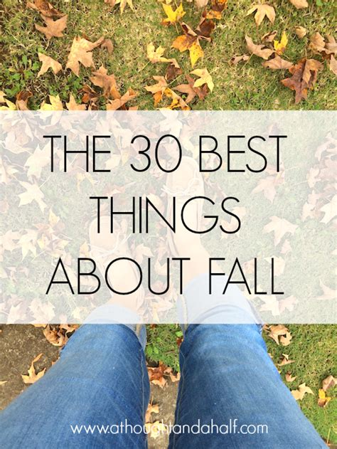 the 30 best things about fall a thought and a half southern food lifestyle blog