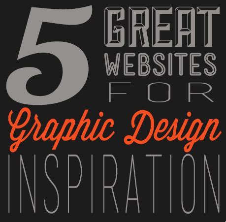 design inspiration graphic design 5 great websites for graphic design inspiration designbent