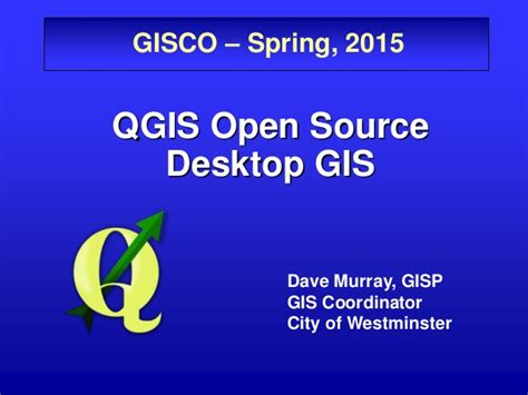 qgis tutorial ppt qgis open source desktop gis