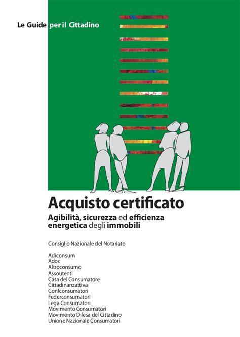 come acquistare casa acquisto certificato come acquistare casa in sicurezza