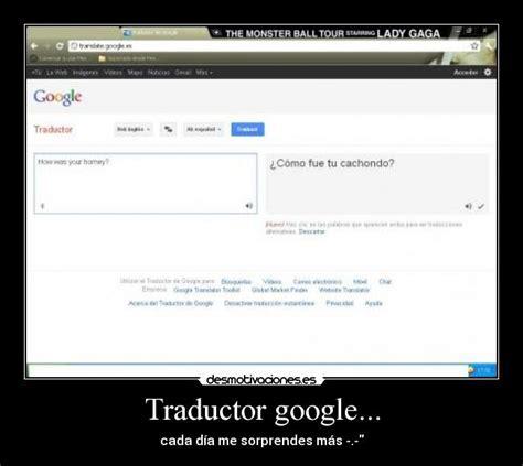 imagenes traductor google im 225 genes y carteles de traductor pag 19 desmotivaciones