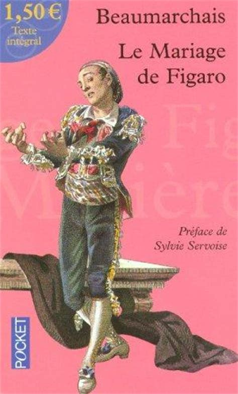 le mariage de figaro livre le mariage de figaro pierre augustin caron de beaumarchais