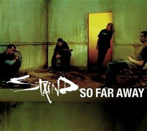 staind so far away