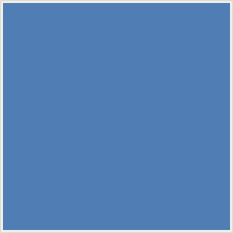 blue steel color 507db3 hex color rgb 80 125 179 blue steel blue