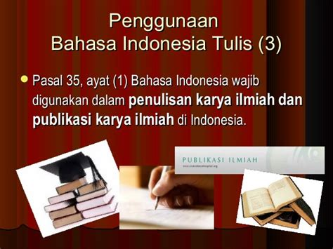 Bahasa Indonesia Penulisan Dan Penyajian Karya Ilmiah Sri Hapsari W sejarah singkat kedudukan dan fungsi bahasa indonesia