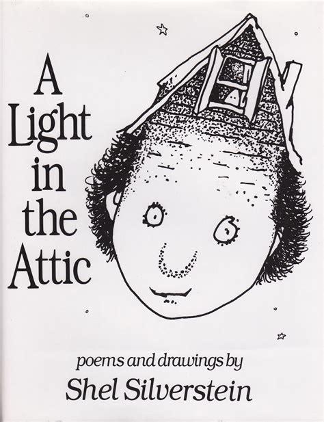 The Light In The Attic a light in the attic