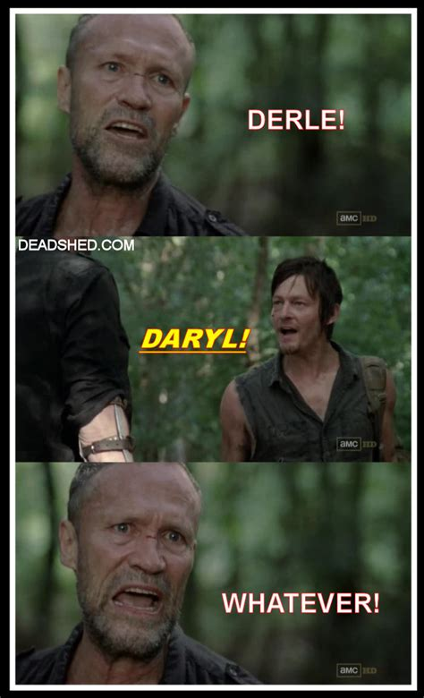 Walking Dead Daryl Meme - deadshed productions april 2013