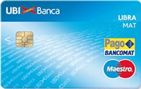 ubi carte di credito libramat carta bancomat gratuita ubi
