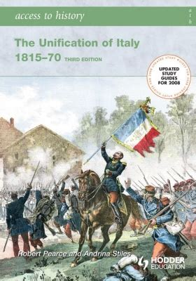 access to history italy 1471838196 9780340907016 access to history the unification of italy 1815 to 70 by robert pearce and andrina