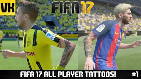 tattoo messi fifa fifa 17 all player tattoos showcase ft neymar reus