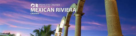 princess cruises mexico 2019 princess mexican riviera cruises 2018 and 2019 mexican