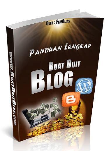 membuat blog jadi duit fahami asas dan panduan lengkap buat duit dengan blog