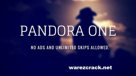 pandora one ad free apk pandora one apk unlimited skips no ads 6 0 free
