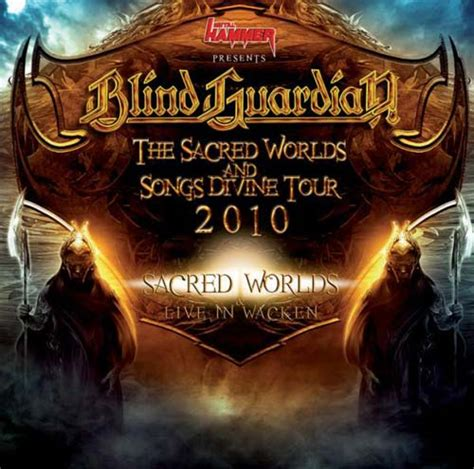 blind guardian sacred lyrics blind guardian the sacred worlds and songs tour