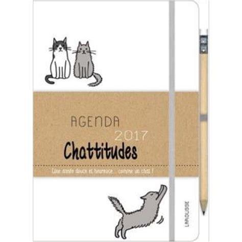 Resume Du Livre L Agenda by Agenda 2017 Chattitudes Une 233 E Douce Et Heureuse