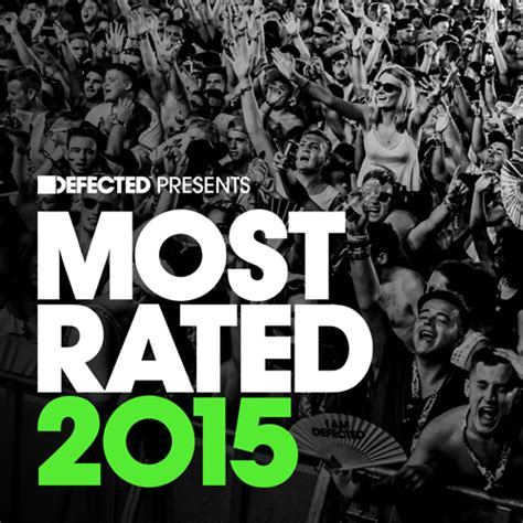 defected house music va defected presents most rated 2015 defected records