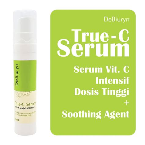 Serum Vitamin C Untuk Badan by Debiuryn True C Serum Vitamin C Anti Oksidan Pemutih