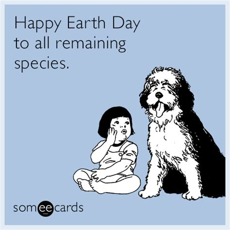 day ecard happy earth day to all remaining species earth day ecard
