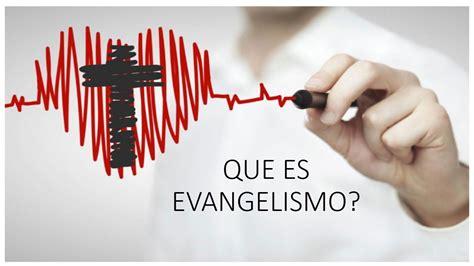 imagenes de evangelismo que es evangelismo youtube