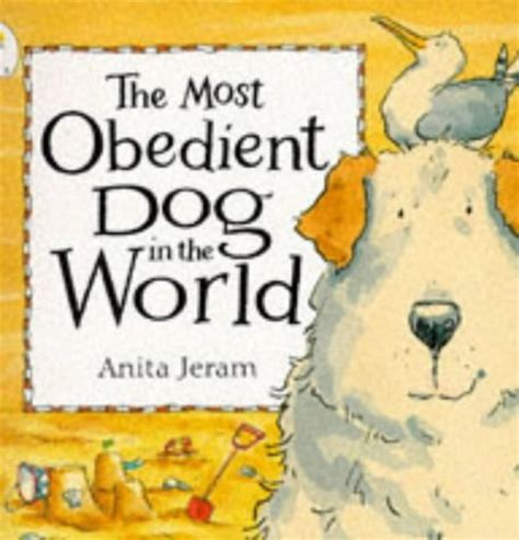 most obedient dogs children s books reviews the most obedient in the world bfk no 89